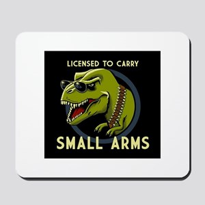 License to Carry Small Arms Mousepad