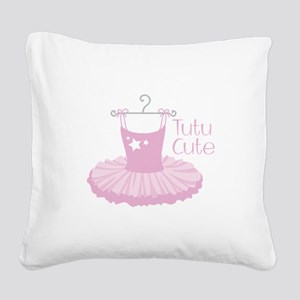 Tutu Cute Square Canvas Pillow