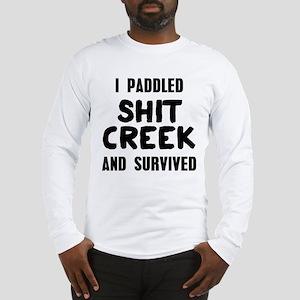 Shit Creek Survivor Long Sleeve T-Shirt