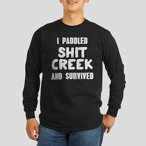 Shit Creek Survivor Long Sleeve Dark T-Shirt