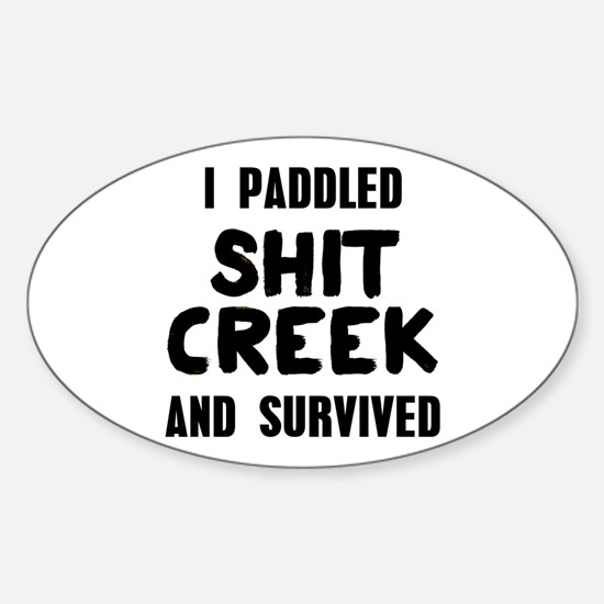 Shit Creek Survivor Sticker (Oval)