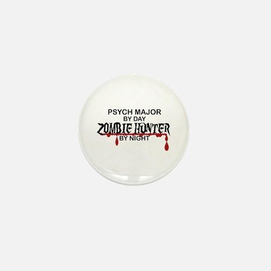 Zombie Hunter - Psych Major Mini Button