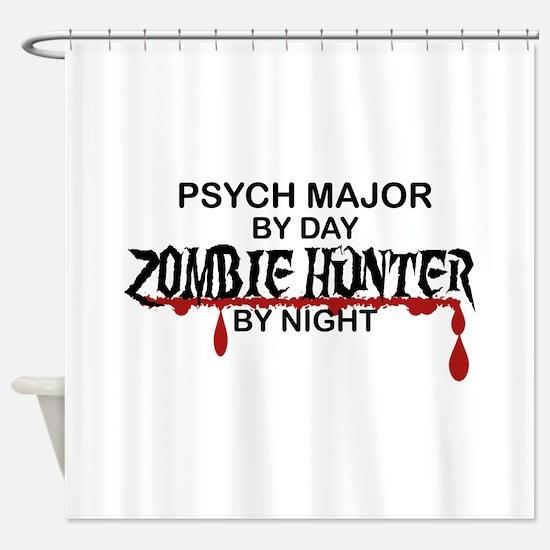 Zombie Hunter - Psych Major Shower Curtain