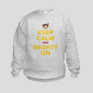 Keep Calm and Mighty On Sweatshirt