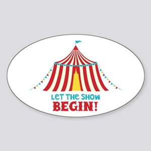 Let The Show Begin! Sticker