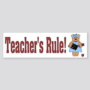 Teacher's Rule Bumper Sticker