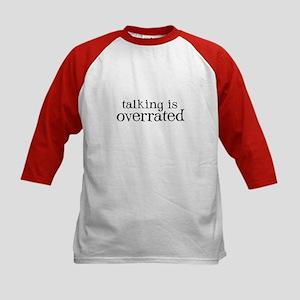 Talking is Overrated - Kids Baseball Jersey