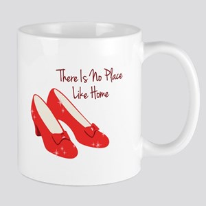 There Is No Place Like Home Mugs