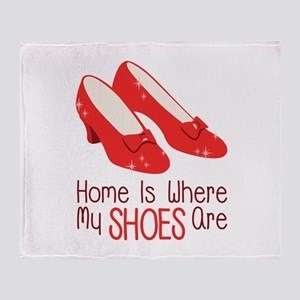 Home Is Where My Shoes Are Throw Blanket