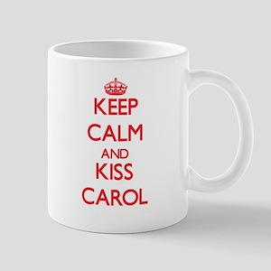 Keep Calm and Kiss Carol Mugs