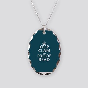 Keep Calm and Proof Read (clam) Necklace Oval Char
