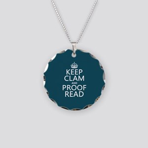 Keep Calm and Proof Read (clam) Necklace Circle Ch