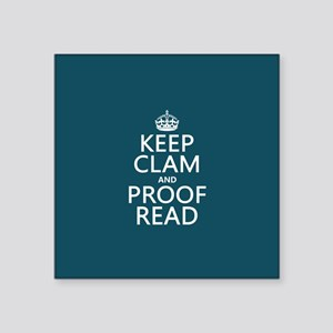 Keep Calm and Proof Read (clam) Sticker