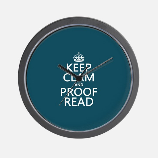 Keep Calm and Proof Read (clam) Wall Clock