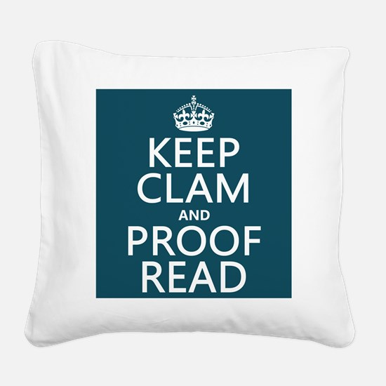 Keep Calm and Proof Read (clam) Square Canvas Pill
