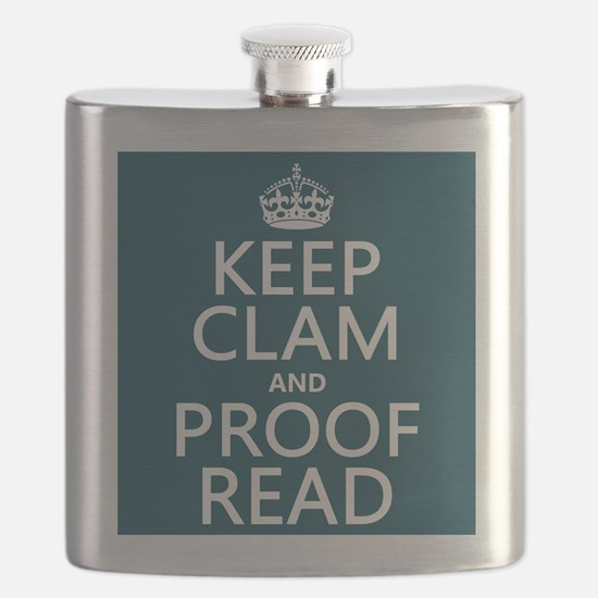 Keep Calm and Proof Read (clam) Flask