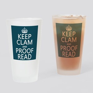 Keep Calm and Proof Read (clam) Drinking Glass