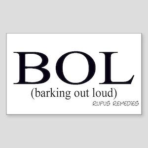 Dog Saying BOL Rectangle Sticker