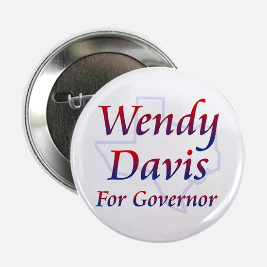 """Wendy Davis For Governor 2. 2.25"""" Button (10 Pack)"""