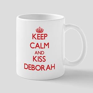 Keep Calm and Kiss Deborah Mugs