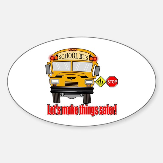 Safer school bus Sticker (Oval)