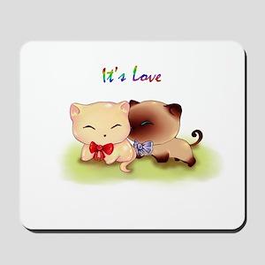 It's Love Cat Mousepad