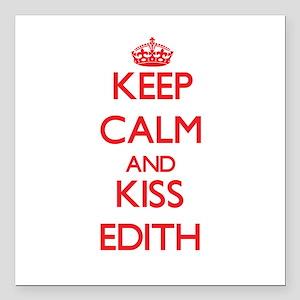 "Keep Calm and Kiss Edith Square Car Magnet 3"" x 3"""