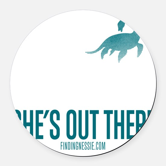Loch Ness Monster - She's Out The Round Car Magnet