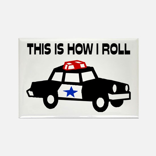 This Is How I Roll In A Cop Car Rectangle Magnet