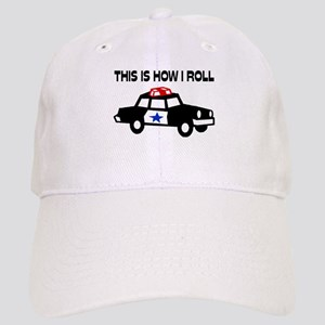 This Is How I Roll In A Cop Car Cap
