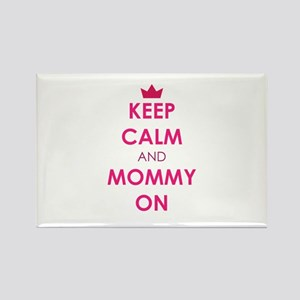 Keep Calm and Mommy On pink Magnets