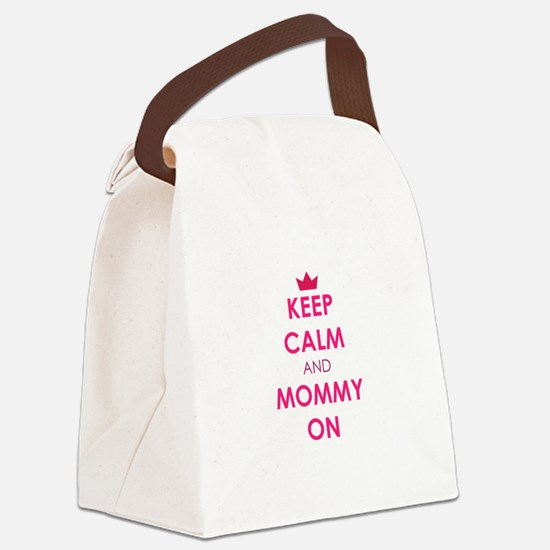 Keep Calm and Mommy On pink Canvas Lunch Bag