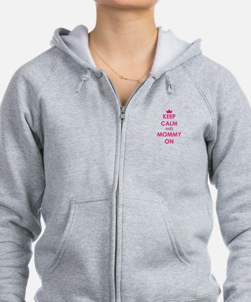 Keep Calm and Mommy On pink Zip Hoodie