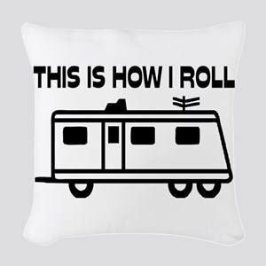 This Is How I Roll Motorhome Woven Throw Pillow
