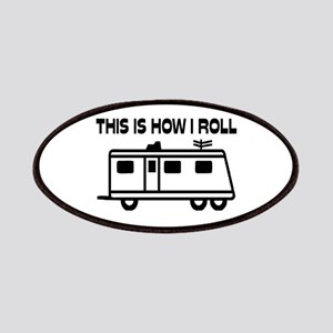 This Is How I Roll Motorhome Patches