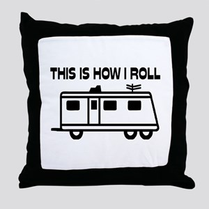 This Is How I Roll Motorhome Throw Pillow