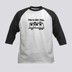 This Is How I Roll Motorhome Kids Baseball Jersey