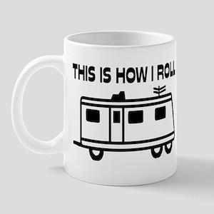 This Is How I Roll Motorhome Mug