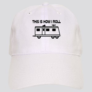 This Is How I Roll Motorhome Cap