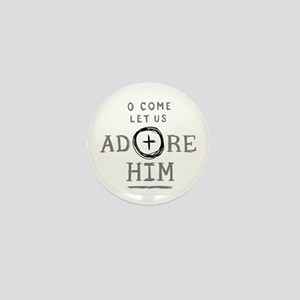 Adore Him Mini Button