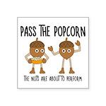 Pass Popcorn Nuts Sticker