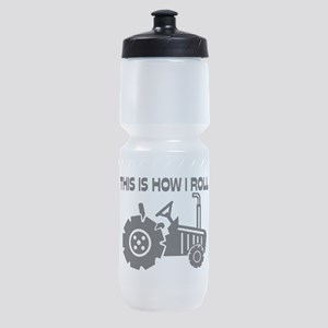 This Is How I Roll Farming Tractor Sports Bottle