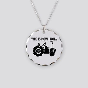 This Is How I Roll Farming T Necklace Circle Charm
