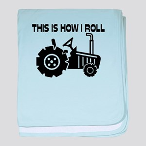 This Is How I Roll Farming Tractor baby blanket