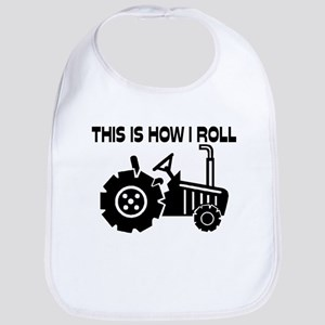 This Is How I Roll Farming Tractor Bib
