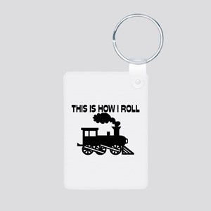 This Is How I Roll Train Aluminum Photo Keychain