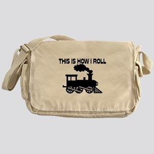 This Is How I Roll Train Messenger Bag