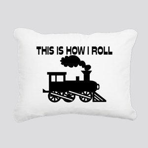 This Is How I Roll Train Rectangular Canvas Pillow