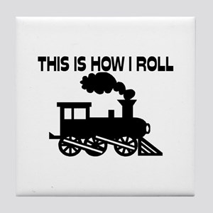 This Is How I Roll Train Tile Coaster