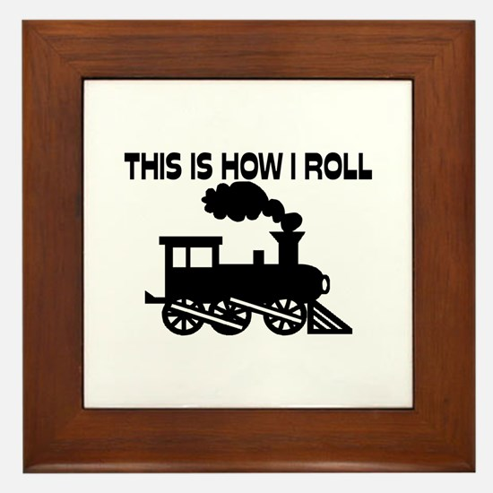 This Is How I Roll Train Framed Tile